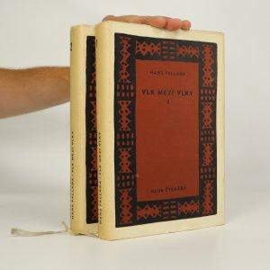 náhled knihy - Vlk mezi vlky I.-II. (ve 2 svazcích)