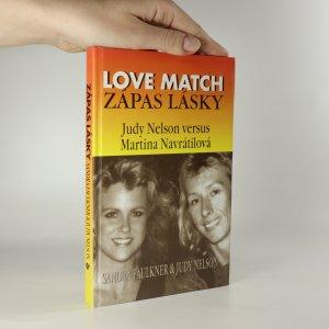náhled knihy - Zápas lásky. Love match. Judy Nelson versus Martina Navrátilová