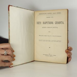 antikvární kniha Děti kapitána Granta. 1. - 3. díl. (3 knihy v jednom svazku), 1907