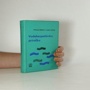 náhled knihy - Vodohospodárska príručka