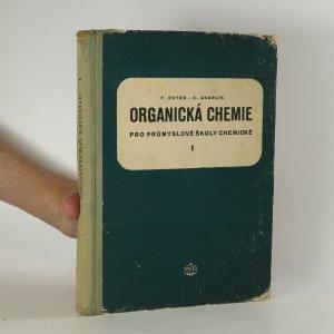 náhled knihy - Organická chemie pro průmyslové školy chemické (1. díl)