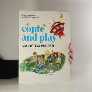 náhled knihy - Come and play - angličtina pre deti