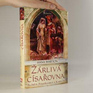 náhled knihy - Žárlivá císařovna. Alžběta Pomořanská a Karel IV.