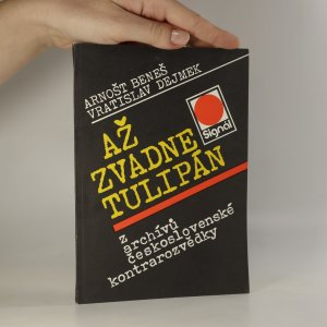 náhled knihy - Až zvadne tulipán. Z archívů československé kontrarozvědky.