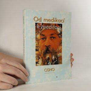náhled knihy - Od medikací k meditaci