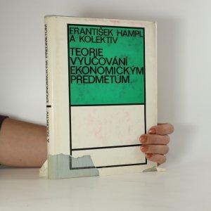 náhled knihy - Teorie vyučování ekonomickým předmětům