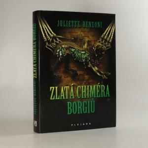 náhled knihy - Zlatá chiméra Borgiů