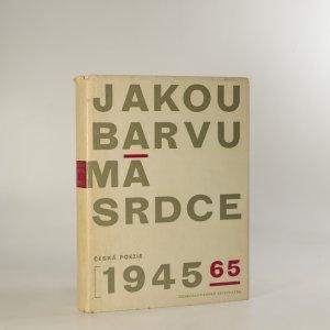 náhled knihy - Jakou barvu má srdce. Antologie české poezie 1945-1965