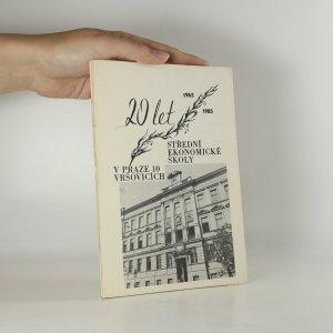 náhled knihy - 20 let Střední ekonomické školy v Praze 10 Vršovicích
