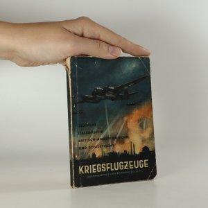 náhled knihy - Deutsche, italienische, britisch-amerikanische und sowjetische Kriegsflugzeuge. Ansprache, Erkennen, Bewaffnung usw.