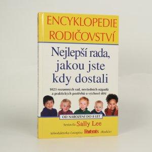 náhled knihy - Encyklopedie rodičovství. Nejlepší rada, jakou jste kdy dostali.