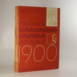 náhled knihy - Činohra Národního divadla do roku 1900