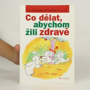 náhled knihy - Co dělat, abychom žili zdravě