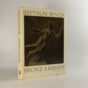 náhled knihy - Bronz a kámen. Hrst vzpomínek