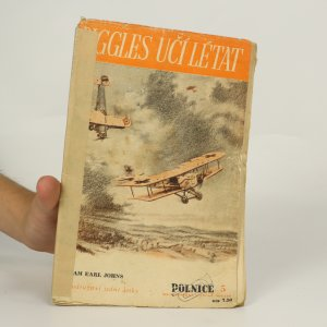 náhled knihy - Biggles učí létat (chybí strany 20-30)