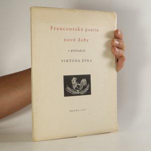 náhled knihy - Francouzská poesie nové doby v překladech Viktora Dyka