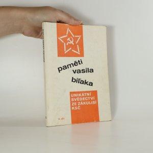náhled knihy - Paměti Vasila Biľaka. Unikátní svědectví ze zákulisí KSČ (II. díl)