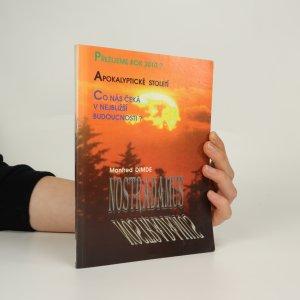 náhled knihy - Nostradamus - Apokalyptické desetiletí. Co nás čeká mezi lety 1994 a 2004