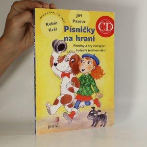náhled knihy - Písničky na hraní písničky a hry rozvíjející hudební tvořivost dětí. (obsahuje CD)