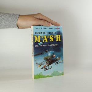 náhled knihy - MASH aneb Jak to bylo doopravdy