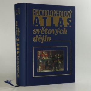 náhled knihy - Encyklopedický atlas světových dějin