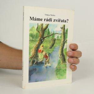 náhled knihy - Máme rádi zvířata?