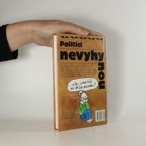 antikvární kniha Politici nevyhynou...ale snažit se o to musíme, 1997