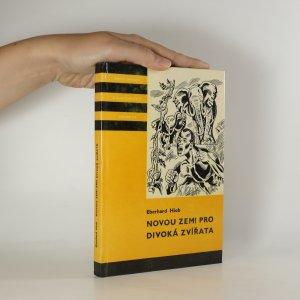 náhled knihy - Novou zemi pro divoká zvířata