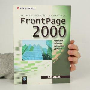 náhled knihy - FrontPage 2000. Tvorba dokonalých WWW stránek