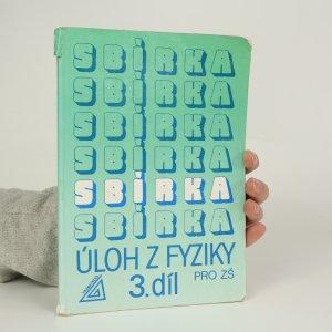náhled knihy - Sbírka řešených úloh z fyziky pro ZŠ 3. díl