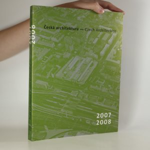 náhled knihy - Česká architektura. Czech architecture. 2007-2008