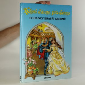 náhled knihy - Kdysi dávno, pradávno : pohádky bratří Grimmů