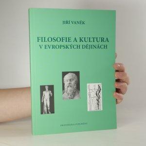 náhled knihy - Filosofie a kultura v evropských dějinách