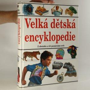 náhled knihy - Velká dětská encyklopedie