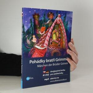 náhled knihy - Pohádky bratří Grimmů / Märchen der Brüder Grimm