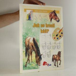 náhled knihy - Jak se kreslí kůň?