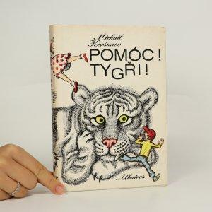 náhled knihy - Pomóc! Tygři!