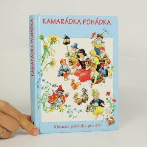 náhled knihy - Kamarádka Pohádka. Klasické pohádky pro děti.