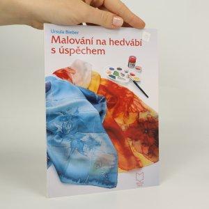 náhled knihy - Malování na hedvábí s úspěchem