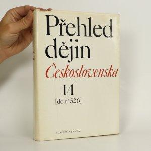 náhled knihy - Přehled dějin Československa. I/1 (do r. 1526)