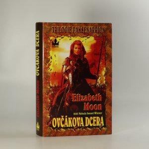 náhled knihy - Ovčákova dcera (Trilogie Paksenarrion, 1. díl)