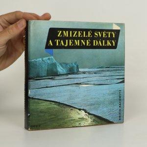 náhled knihy - Zmizelé světy a tajemné dálky