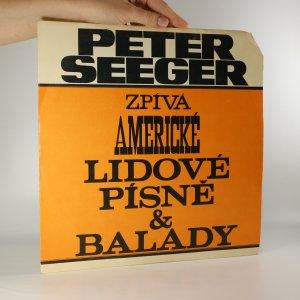 náhled knihy - Pete Seeger: Zpívá americké lidové písně a balady