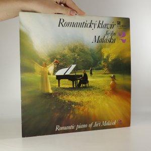 náhled knihy - Jiří Malásek: Romantický Klavír Jiřího Maláska 2