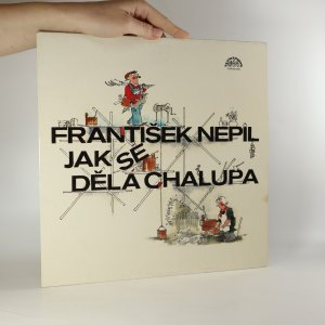 náhled knihy - František Nepil: Jak se dělá chalupa