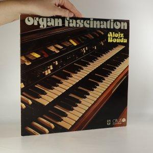 náhled knihy - Alojz Bouda: Organ fascination