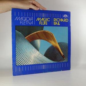 náhled knihy - Richard Ball: Magická flétna (Magic Flute)