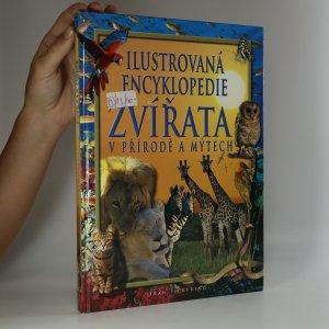 náhled knihy - Zvířata v přírodě a mýtech : ilustrovaná encyklopedie