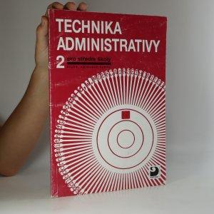 náhled knihy - Technika administrativy 2. Pro střední školy