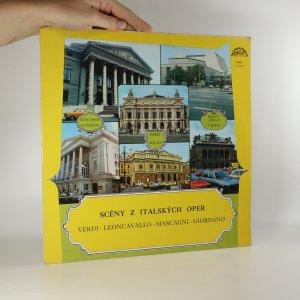 náhled knihy - Verdi, Leoncavallo, Mascagni, Giordano: Scény z italských oper